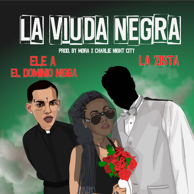 Photo of La Viuda Negra – La Zista Ft. Ele A El Dominio