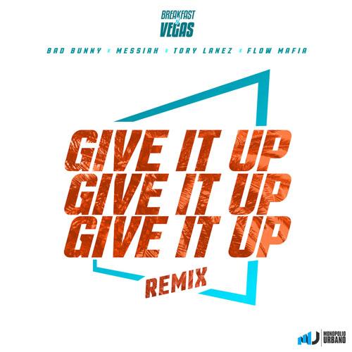 Photo of Give It Up Remix – Breakfast n Vegas, Bad Bunny, Messiah, Tory Lanez, Flow Mafia