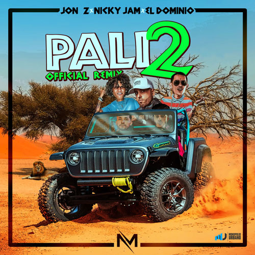 Photo of Pali2 (Remix) – MyM, Jon Z, El Dominio, Nicky Jam