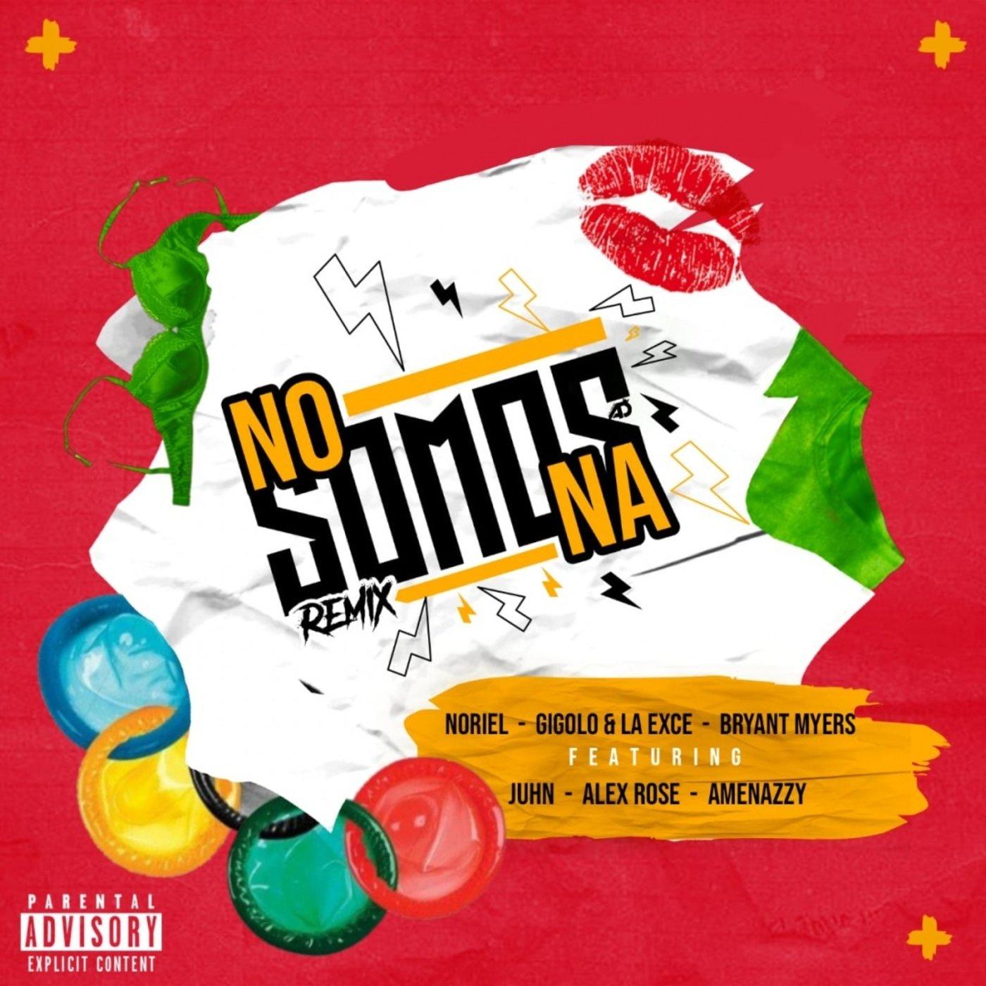 Photo of No Somos Na (Remix) – Noriel, Gigolo y La Exce, Bryant Myers, Alex Rose, Juhn, Amenazzy