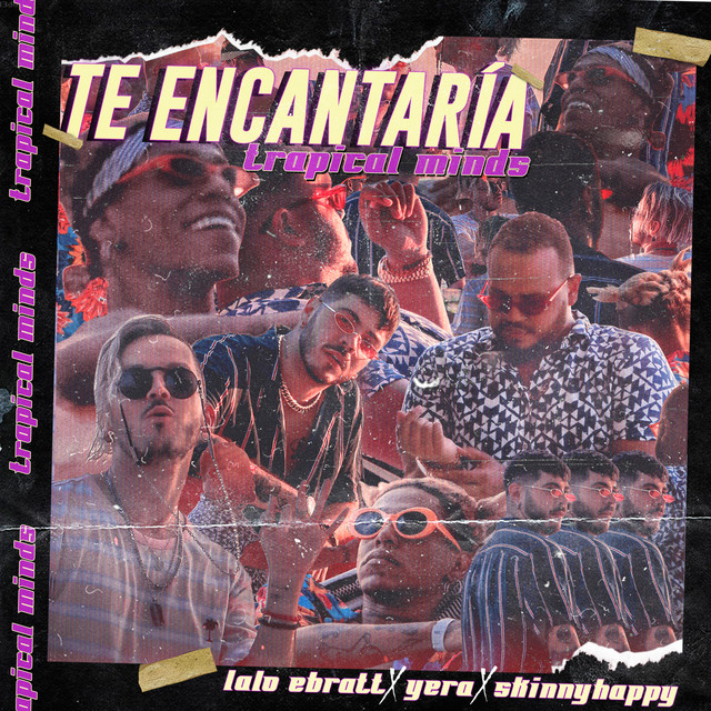 Photo of Te Encantaría – Lalo Ebratt, Yera, Skinny Happy, Trapical