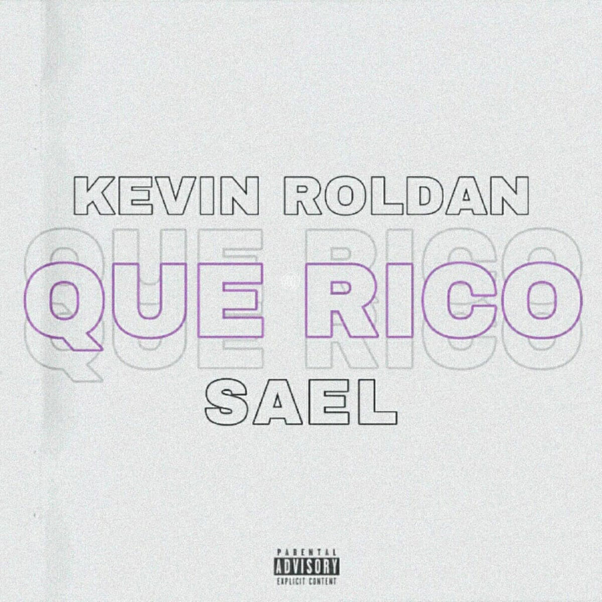 Photo of Sael Ft. Kevin Roldan – Que Rico