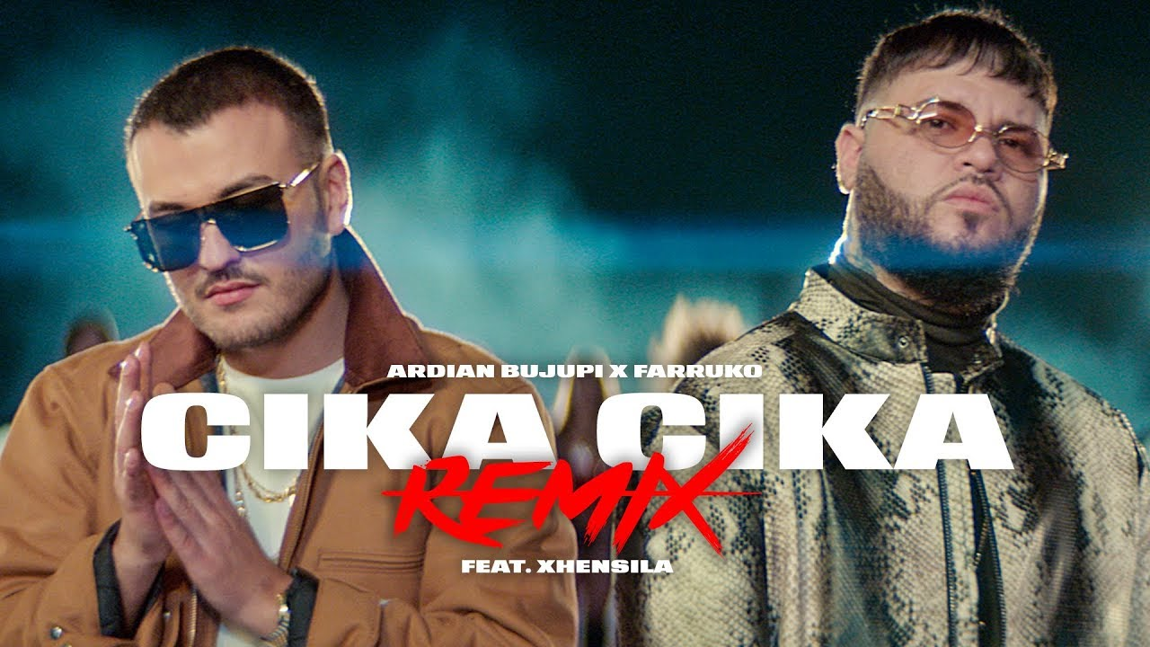 Photo of Ardian Bujupi Ft. Farruko y Xhensila – Cika Cika Remix (Video Oficial)