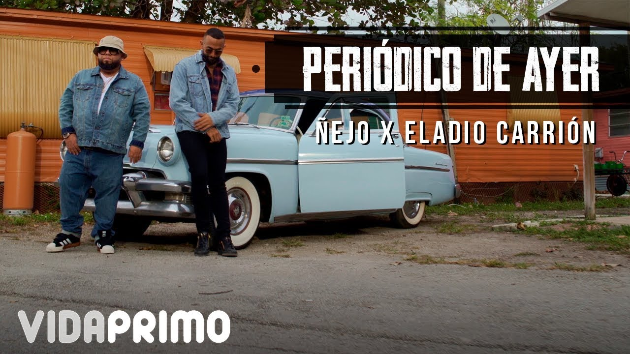 Photo of Nejo Ft. Eladio Carrion – Periodico de Ayer (Video Oficial)