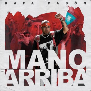 Photo of Rafa Pabon – Mano Arriba