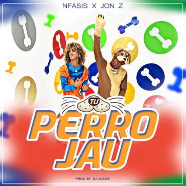Photo of Tu Perro Jau – Nfasis, Jon Z
