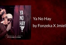 Photo of Fonzeka, Jmiel – Ya No Hay