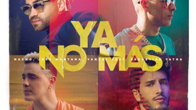 Photo of Nacho Ft. Joey Montana, Yandel y Sebastian Yatra – Ya No Más