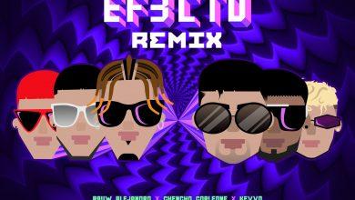 Photo of Rauw Alejandro Ft. Chencho Corleone, Kevvo, Dalex, Bryant Myers y Lyanno – El Efecto (Remix)