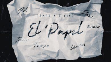Photo of Tempo Ft. Divino – El Papel