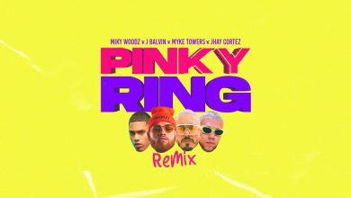 Photo of Miky Woodz Ft. J Balvin, Myke Towers y Jhay Cortez – Pinky Ring (Remix) [Video Oficial]