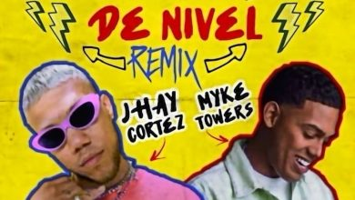 Photo of Jhay Cortez Ft. Myke Towers – Subiendo De Nivel (Remix)