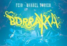 Photo of Feid Ft. Manuel Turizo – Borraxxa