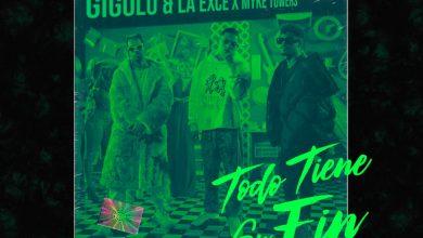 Photo of Gigolo Y La Exce Ft. Myke Towers – Todo Tiene Su Final