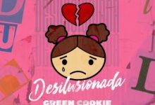 Photo of Green Cookie – Desilusionada