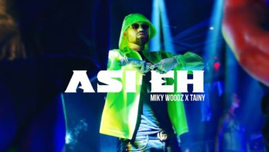 Photo of Miky Woodz Ft. Tainy – Asi Eh (Video Oficial)