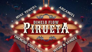 Photo of Dimelo Flow Ft. Arcangel, Chencho Corleone, Myke Towers, Wisin y Yandel – Pirueta