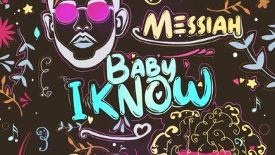 Photo of Messiah Ft. Jon Z – Baby I Know