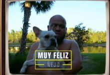 Photo of Ñejo – Muy Feliz (Video Oficial)