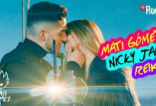 Photo of Mati Gómez Ft. Nicky Jam y Reik – Yo No Sé (Remix)