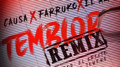 Photo of Causa Ft. Farruko y El Alfa – Temblor (Remix)