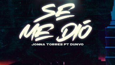 Photo of Jonna Torres Ft. Dunvo – Se Me Dío