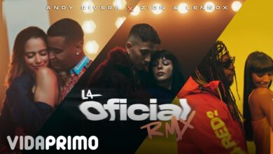 Photo of Andy Rivera Ft. Zion y Lennox – La Oficial (Remix)