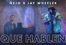 Photo of Ñejo Ft. Jay Wheeler – Que Hablen (Video Oficial)