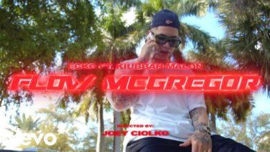 Photo of Ecko Ft. Kiubbah Malon – Flow McGregor (Video Oficial)